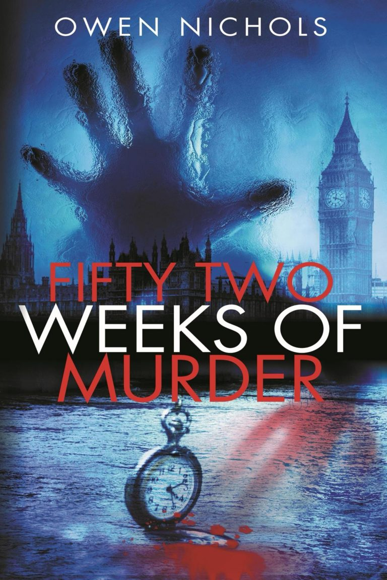 Fifty Two Weeks of Murder by Owen Nichols